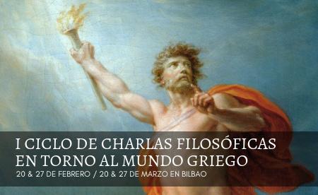 I CICLO DE CHARLAS FILOSÓFICAS EN TORNO AL MUNDO GRIEGO (2)